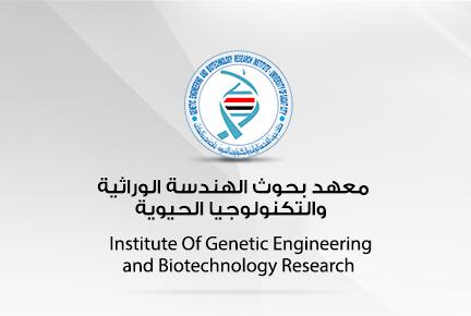 مد مدة الدراسة للباحث عمرو غانم عبد العزيز بمعهد بحوث الهندسة الوراثية والتكنولوجيا الحيوية